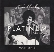 A Touch Of Platinum,VOL.2 [2 CD Set From Platinum, A Life In Music]