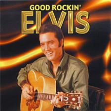 Good Rockin' Elvis