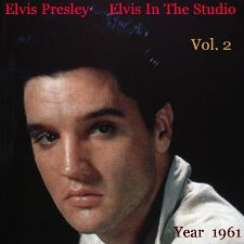 Elvis In The Studio 1961 Vol 2