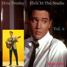 Elvis In The Studio 1963 Vol 2
