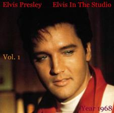 Elvis In The Studio 1968 Vol 1