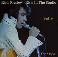 Elvis In The Studio 1970 Vol 2
