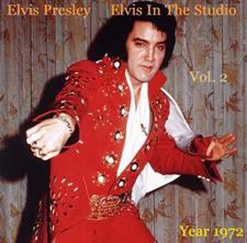 Elvis In The Studio 1972 Vol 2