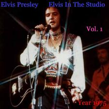Elvis In The Studio 1975 Vol 1