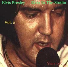 Elvis In The Studio 1975 Vol 2