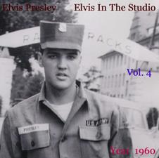 Elvis In The Studio 1960 Vol 4