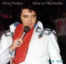 Elvis In The Studio 1975 Vol 3