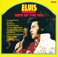 Elvis; Hits Of The 70's