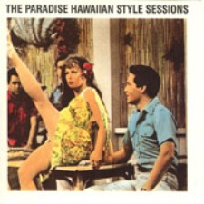The Paradise Hawaiian Style Sessions, Vol. 1