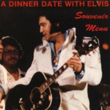 A Dinner Date With Elvis (Re Issue First Pressing)