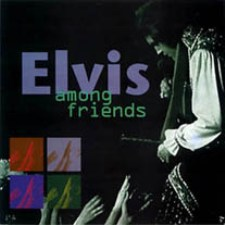 Elvis Among Friends