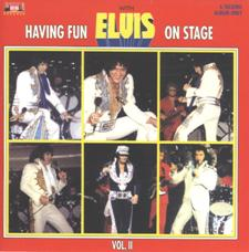 Having Fun With Elvis On Stage Vol. 2