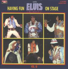 Having Fun With Elvis On Stage Vol. 3