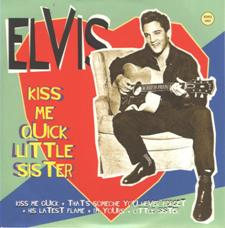 Kiss Me Quick - Little Sister