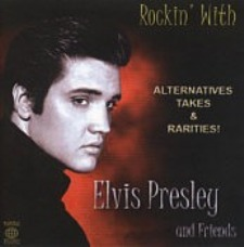 Rockin' With Elvis Presley And Friends