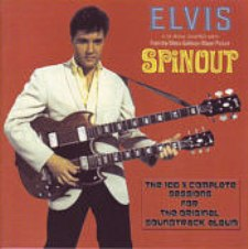Elvis In Spinout - The Complete Session