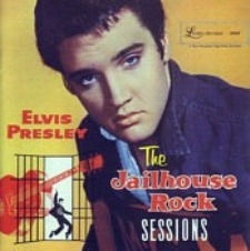 The Jailhouse Rock Sessions