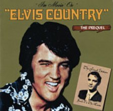 Elvis Country - The Prequel