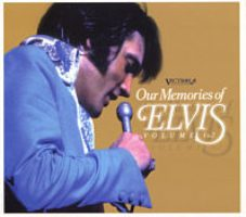 Our Memories Of Elvis Volume 1 & 2