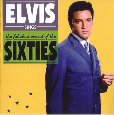 Elvis Sings The Fabulous Sounds Of The Sixties