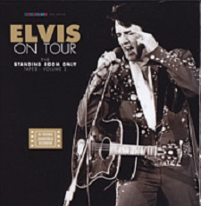 Elvis On Tour - The Standing Room Only Tapes