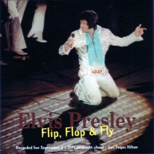 Flip,Flop & Fly-Elvis In The Hilton Volume 1