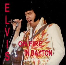 Elvis On Fire In Dayton
