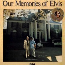 Our Memories Of Elvis