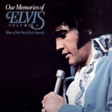 Our Memories Of Elvis Vol 2
