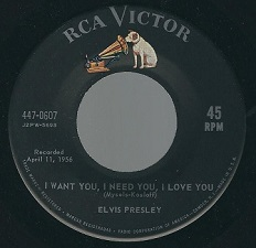 I Want You, I Need You, I Love You / My Baby Left Me (45)