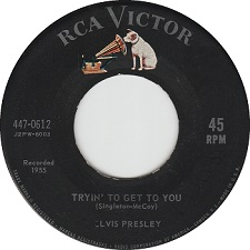 Tryin' To Get To You / I Love You Because (45)