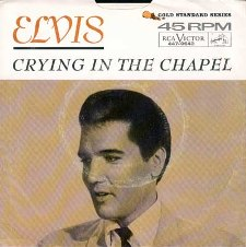 Crying In The Chapel / I Believe In The Man In The Sky (45)