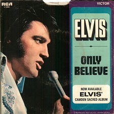 Only Believe / Life (45)