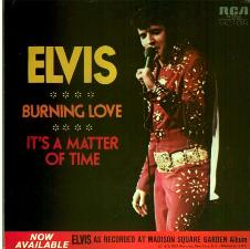 Burning Love / It's A Matter Of Time (45)